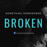 Broken sad quotes