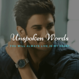 Unspoken Words - Sushant Singh Rajput Quotes